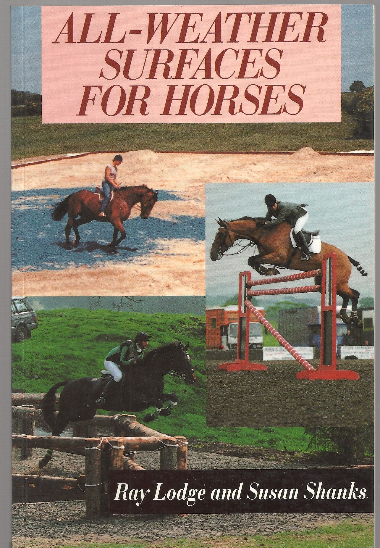 All-weather Surfaces for Horses, Lodge, Ray; Shanks, Susan